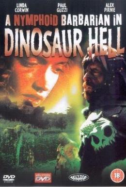 Постер фильма Дикарка-нимфоманка в аду у динозавров (1990)