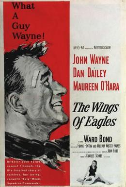 Постер фильма Крылья орлов (1957)