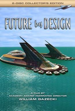 Постер фильма Спроектированное будущее (2006)
