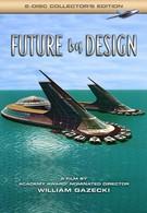Спроектированное будущее (2006)