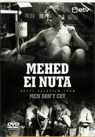 Мужчины не плачут (1968)