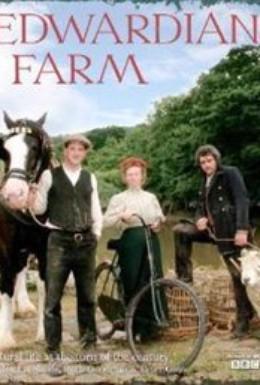 Постер фильма Эдвардианская ферма (2010)