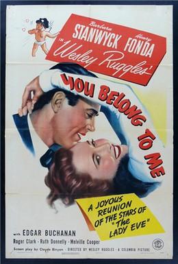 Постер фильма Вы принадлежите мне (1941)