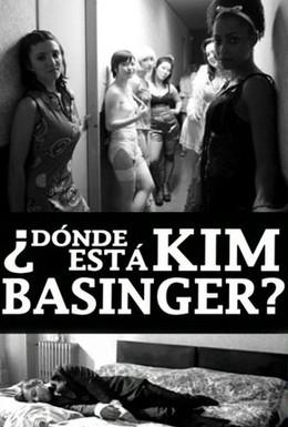 Постер фильма Где Ким Бейсингер? (2009)