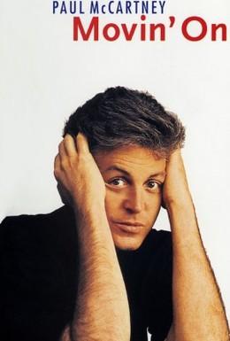 Постер фильма Paul McCartney: Двигаясь вперёд (1993)