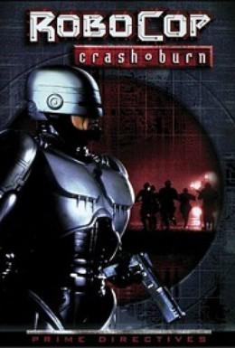 Постер фильма Робокоп. Крушение и ожог (1999)