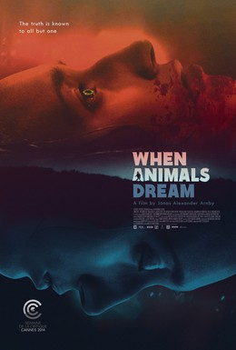 Постер фильма Когда звери мечтают (2014)