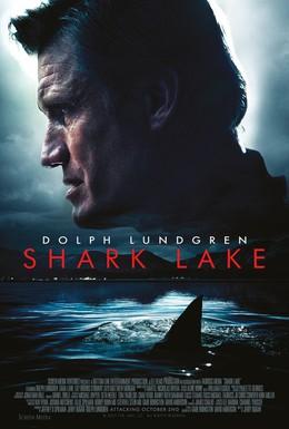 Постер фильма Акулье озеро (2015)