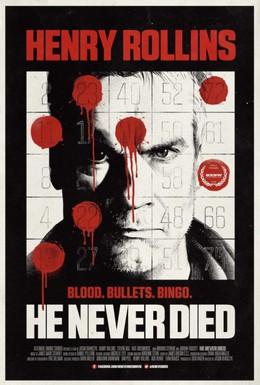 Постер фильма Он никогда не умирал (2015)