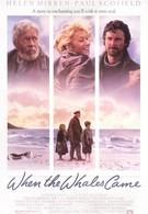Когда прибывают киты (1989)