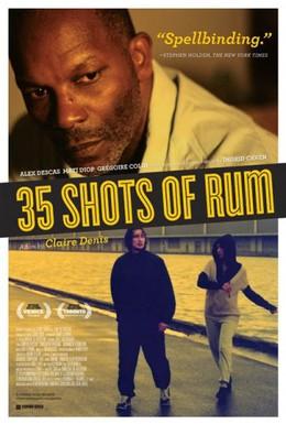 Постер фильма 35 стопок рома (2008)