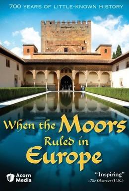 Постер фильма Когда Европой правили мавры (2005)