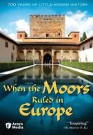 Когда Европой правили мавры (2005)