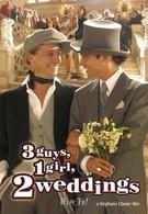 3 мальчика, 1 девочка, 2 свадьбы (2004)