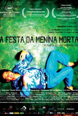 Постер фильма Праздник мертвой девочки (2008)