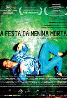 Праздник мертвой девочки (2008)