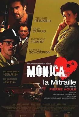 Постер фильма Моника-пулемётчица (2004)