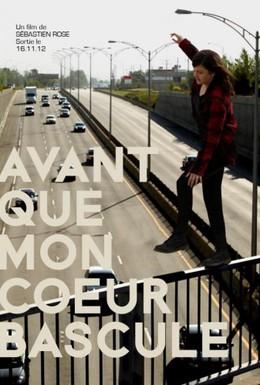 Постер фильма Прежде чем мое сердце замрёт (2012)
