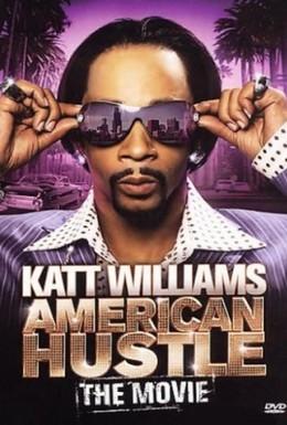 Постер фильма Кэтт Уильямс: Суета по-американски (2007)