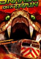 Змеиный экспресс (2006)