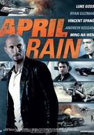 Апрельский дождь (2014)