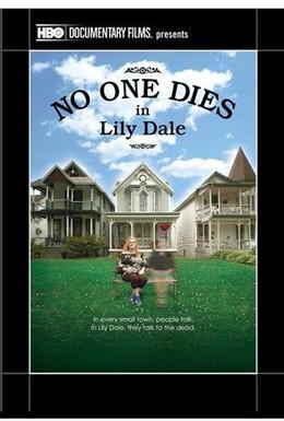 Постер фильма В Лили-Дэйле мёртвых нет (2011)