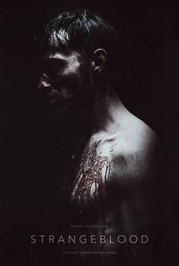 Постер фильма Чужая кровь (2015)