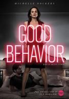 Хорошее поведение (2016)