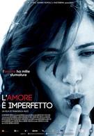 Любовь несовершенна (2012)