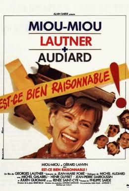 Постер фильма Разумно ли это? (1981)