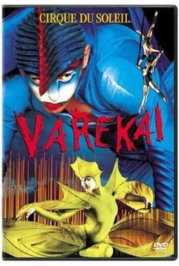 Постер фильма Цирк Дю Солей: Варекай (2003)