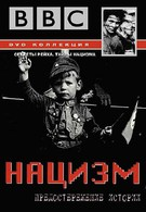 BBC: Нацизм – Предостережение истории (1997)