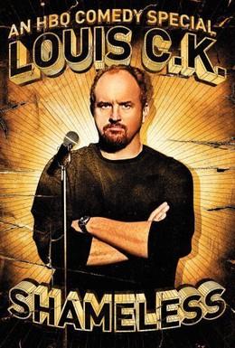 Постер фильма Луис С.К.: Бесстыжий (2007)