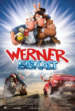 Постер фильма Вернер – холодный, как лёд (2011)