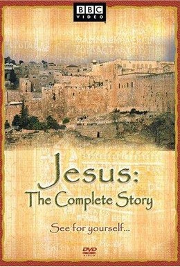 Постер фильма BBC: Иисус: Истинная история (2001)