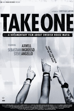 Постер фильма Take One: A Documentary Film About Swedish House Mafia (2010)