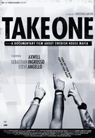 Take One: A Documentary Film About Swedish House Mafia (2010)