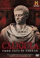 Калигула: 1400 дней террора (2012)