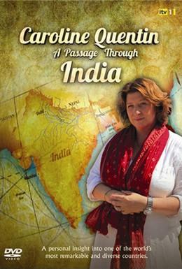 Постер фильма Путешествие по Индии с Каролин Квентин (2011)