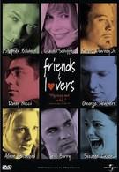 Друзья и любовники (1999)