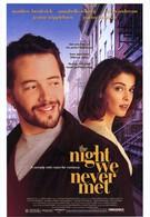 Ночь, в которую мы никогда не встретимся (1993)