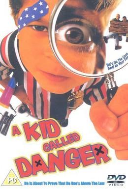 Постер фильма Малыш по прозвищу Опасность (1999)