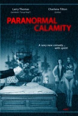 Постер фильма Паранормальные Бедствия (2010)