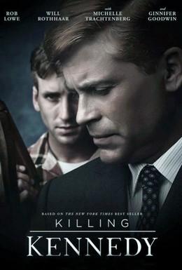 Постер фильма Убийство Кеннеди (2013)