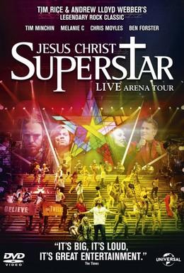Постер фильма Иисус Христос – суперзвезда: Live Arena Tour (2012)