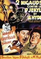 Эбботт и Костелло встречают доктора Джекилла и мистера Хайда (1953)