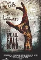 Мы все падём (2016)