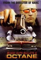 Кровь, наглость, пули и бензин (1998)