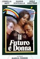 Будущее – это женщина (1984)