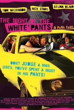Постер фильма Ночь в белых брюках (2006)
